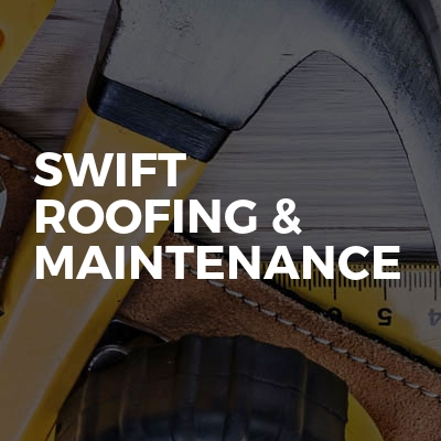 Swift Roofing & Maintenance