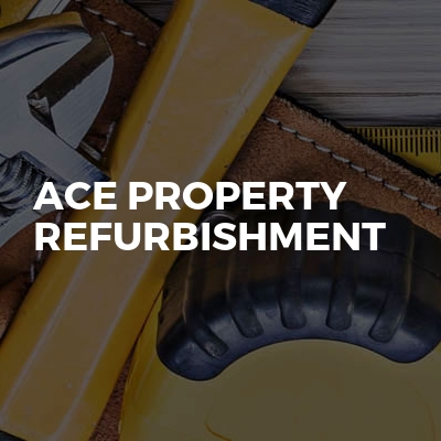 Ace Property Refurbishment