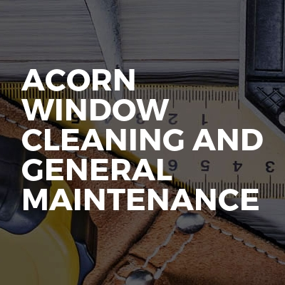 Acorn Window Cleaning And General Maintenance