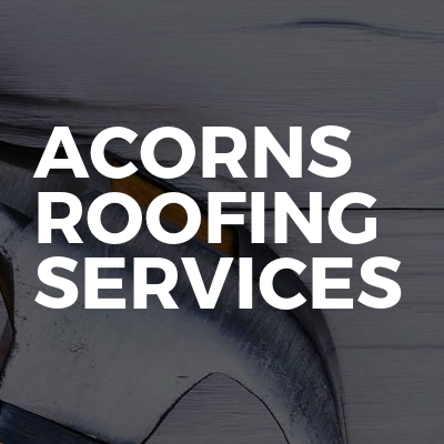 Acorns roofing services