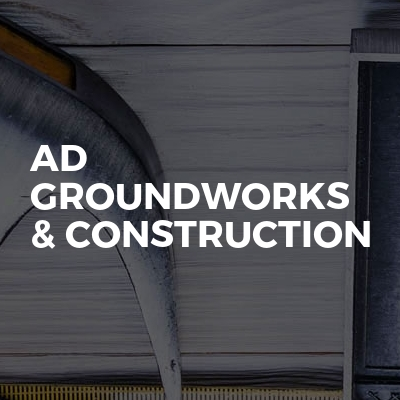 AD Groundworks & Construction
