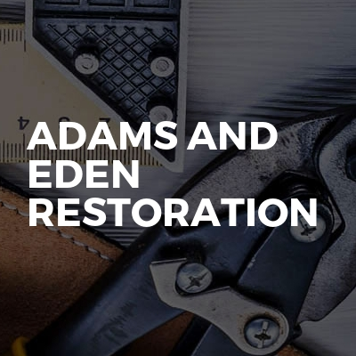 Adams And Eden Restoration