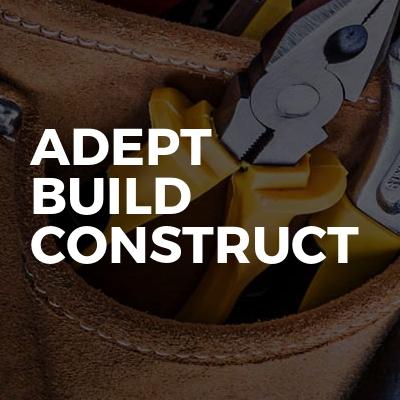 Adept Build Construct