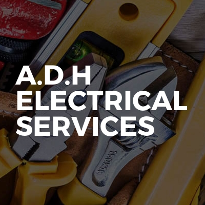 A.d.h Electrical services