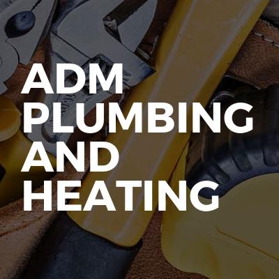 ADM plumbing and heating