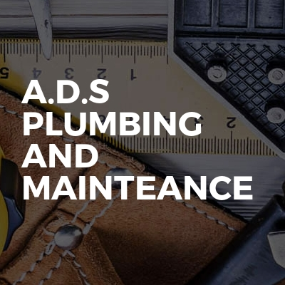 A.D.S Plumbing and mainteance