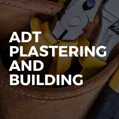 Adt Plastering And Building