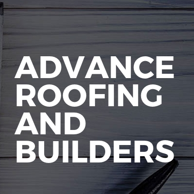 Advance Roofing And Builders