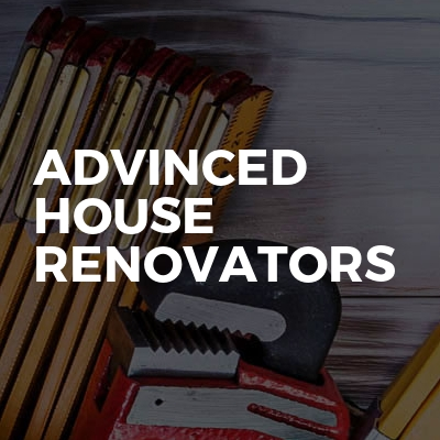 Advinced House Renovators