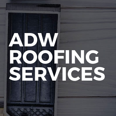 ADW Roofing Services