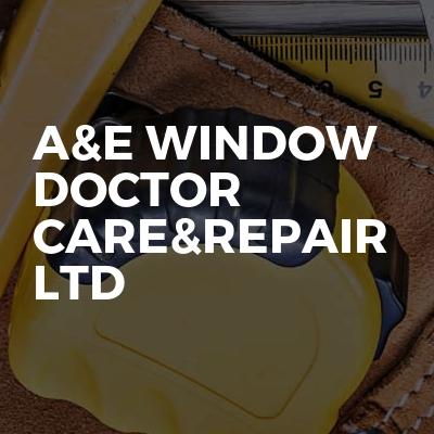 A&E WINDOW DOCTOR CARE&REPAIR LTD