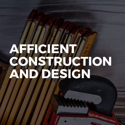 Afficient Construction And Design