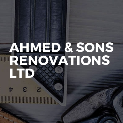 Ahmed & sons renovations ltd