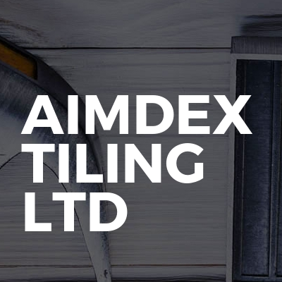 Aimdex Tiling Ltd