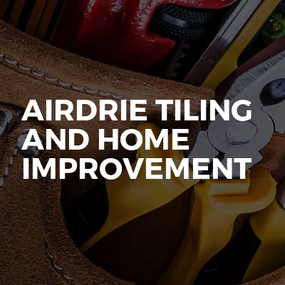 Airdrie Tiling And Home Improvement