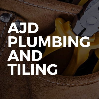 Ajd plumbing and tiling