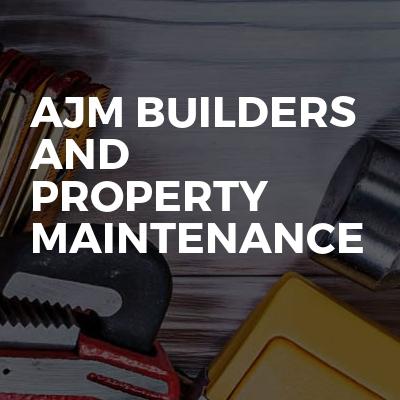 AJM BUILDERS and property maintenance
