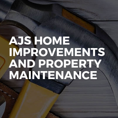 Ajs Home Improvements And Property Maintenance