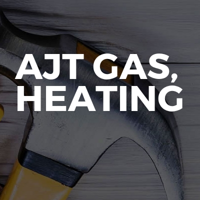 AJT Gas, Heating and Plumbing