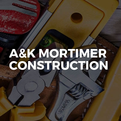 A&K Mortimer construction