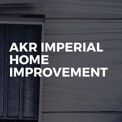 AKR Imperial Home Improvement