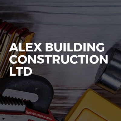 Alex building construction LTD