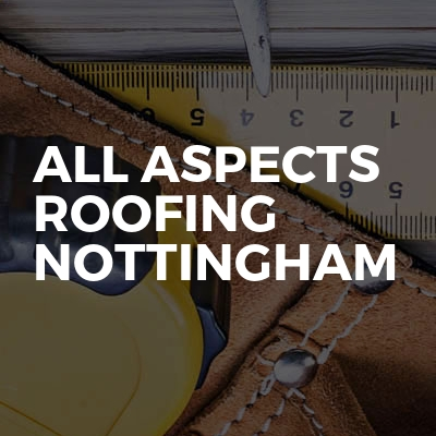 All aspects roofing nottingham