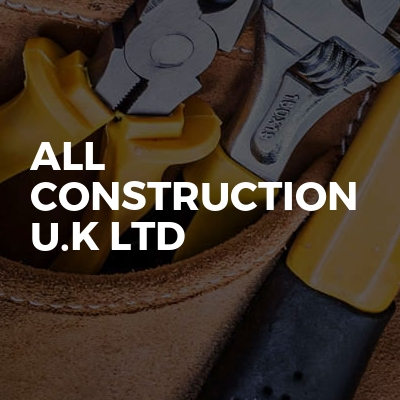 All Construction U.k Ltd