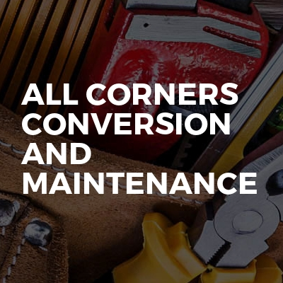 All Corners Conversion And Maintenance