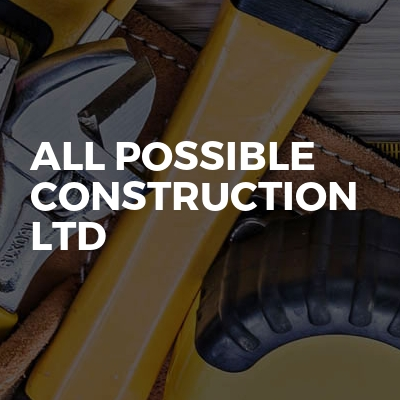 All Possible Construction Ltd