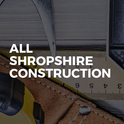 All Shropshire Construction