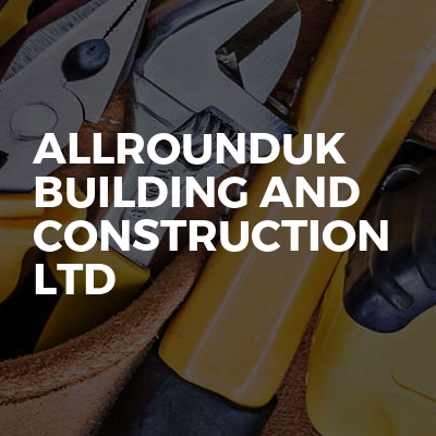 Allrounduk Building And Construction Ltd