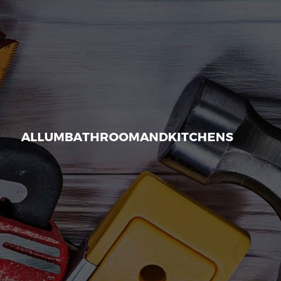 Allumbathroomandkitchens