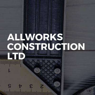 Allworks Construction Ltd