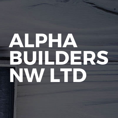 Alpha Builders Nw Ltd