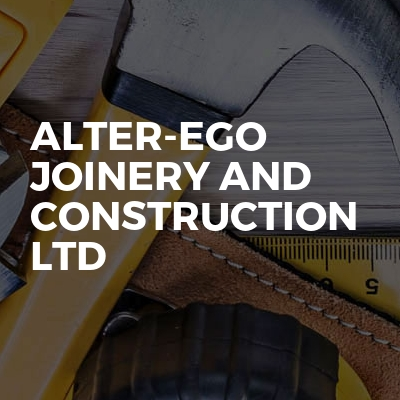 Alter-Ego Joinery And Construction Ltd