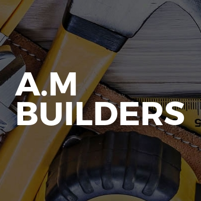 A.M Builders