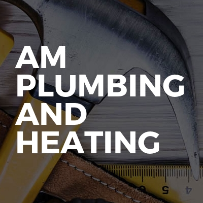 AM Plumbing and Heating