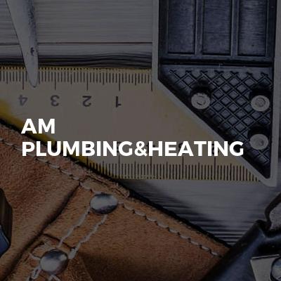 AM Plumbing&Heating