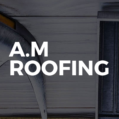 A.M Roofing