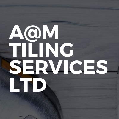A@M Tiling Services ltd