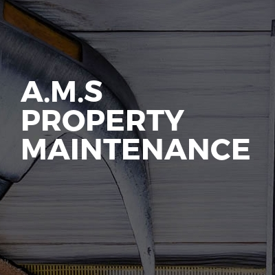 A.M.S Property Maintenance