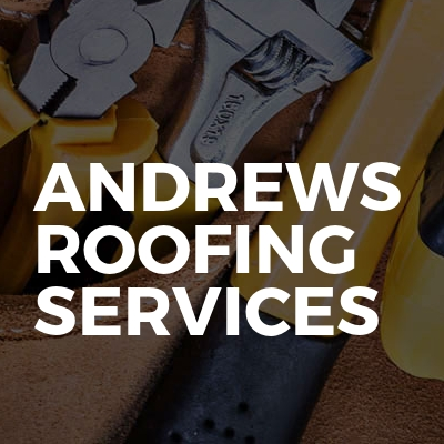 Andrews Roofing Services