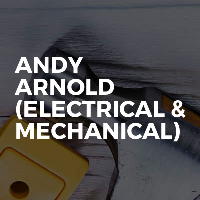 Andy Arnold (Electrical & Mechanical)