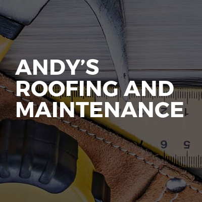 Andy's Roofing And Maintenance