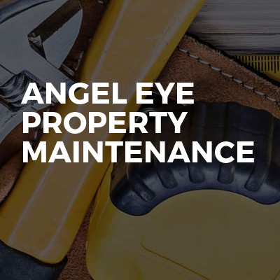 Angel eye property maintenance