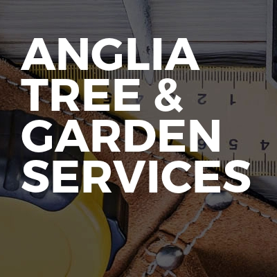Anglia tree & Garden Services