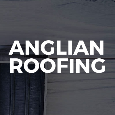 Anglian Roofing