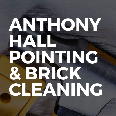 Anthony Hall Pointing & Brick Cleaning