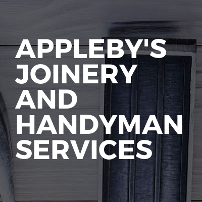 Appleby's joinery and handyman services